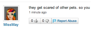 Report Abuse is available on every comment in Yahoo! Answers and allows users to moderate the content quality.