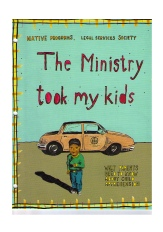 Click for cover detail of The Ministry Took My Kids