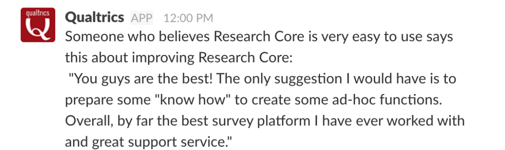 A message presented in Slack showing a positive customer comment.