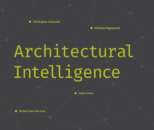 Architectural Intelligence: Part 1
